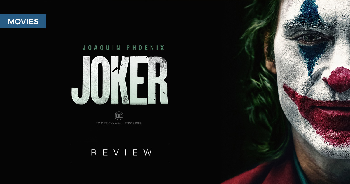 Joker: It's not just you, it did get crazier out there