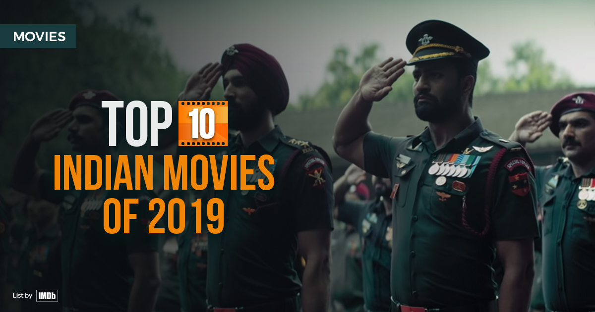 Discover the movies that enticed the Indian audience to the theatres in 2019. Top 10 Indian Movies year-end list as determined by IMDb customer ratings.