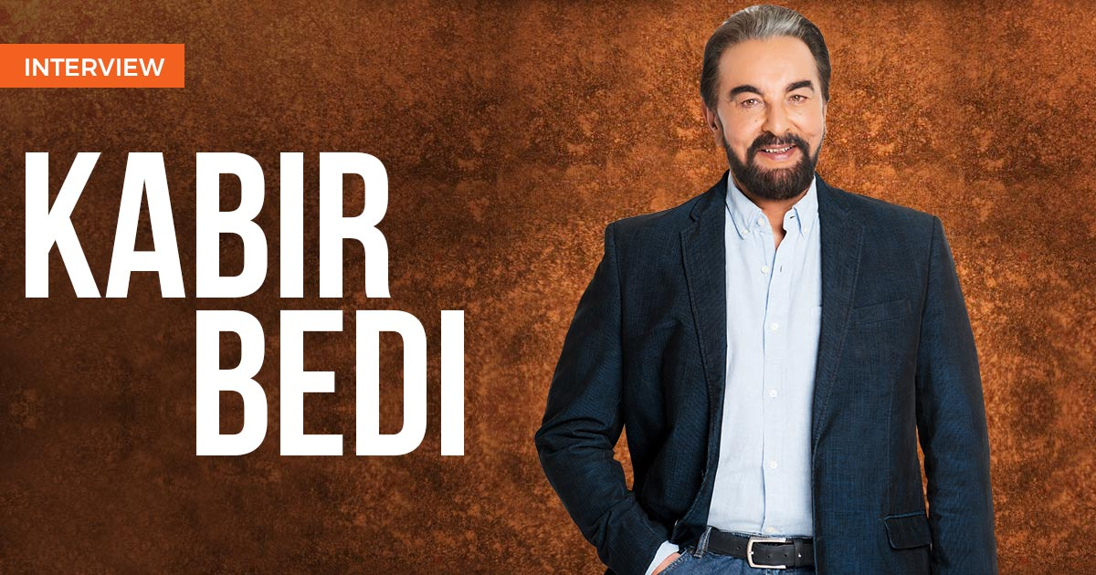Kabir Bedi: Having a career in three continents wasn't effortless, it was bloody hard work