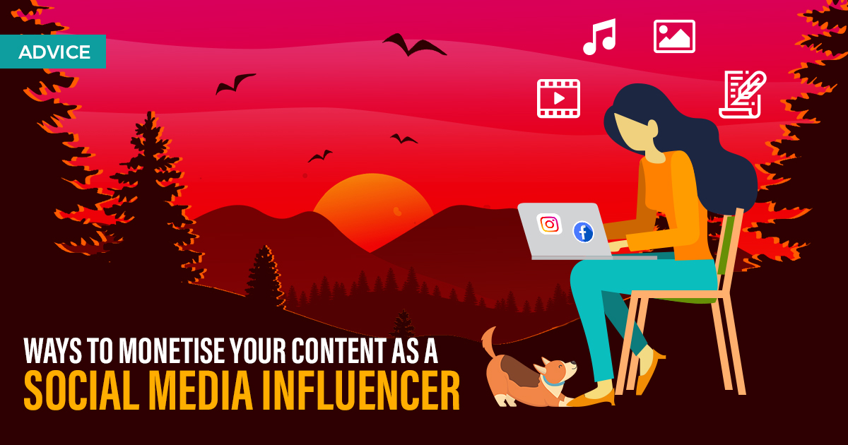Ways to monetise your content as a Social Media Influencer